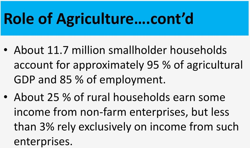 agricultural GDP and 85 % of employment.