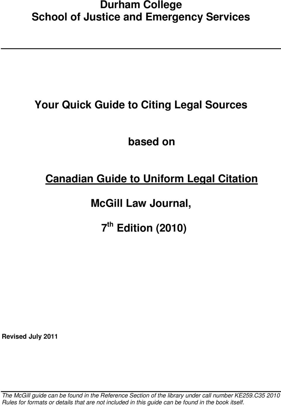 based on Canadian Guide to Uniform Legal Citation