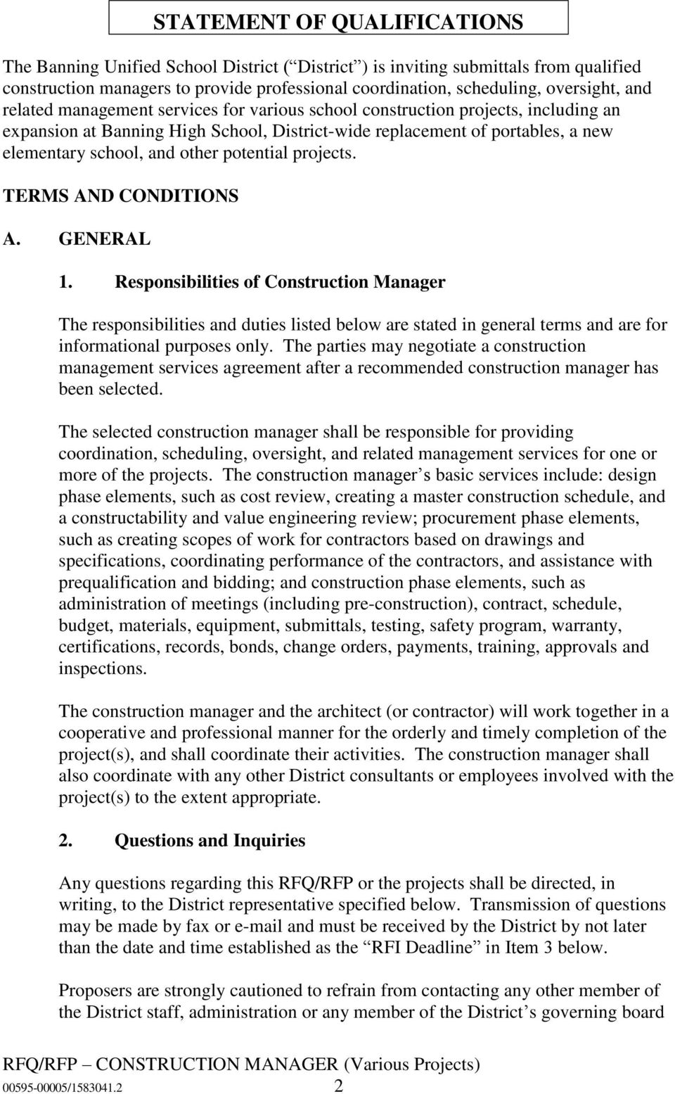 potential projects. TERMS AND CONDITIONS A. GENERAL 1.