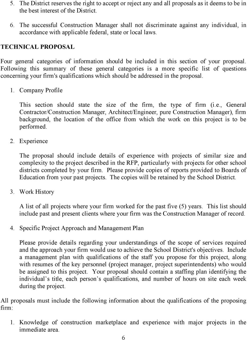 TECHNICAL PROPOSAL Four general categories of information should be included in this section of your proposal.
