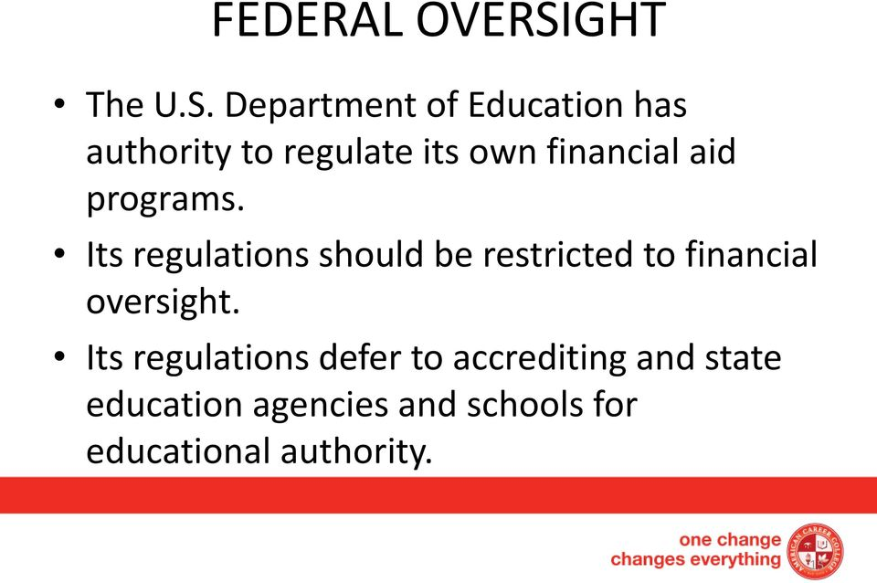 Department of Education has authority to regulate its own financial