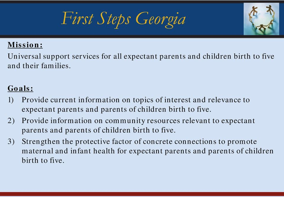 2) Provide information on community resources relevant to expectant parents and parents of children birth to five.