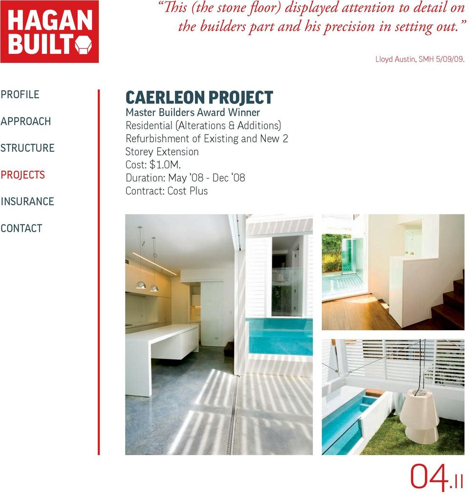 CAERLEON PROJECT Master Builders Award Winner Residential (Alterations & Additions)