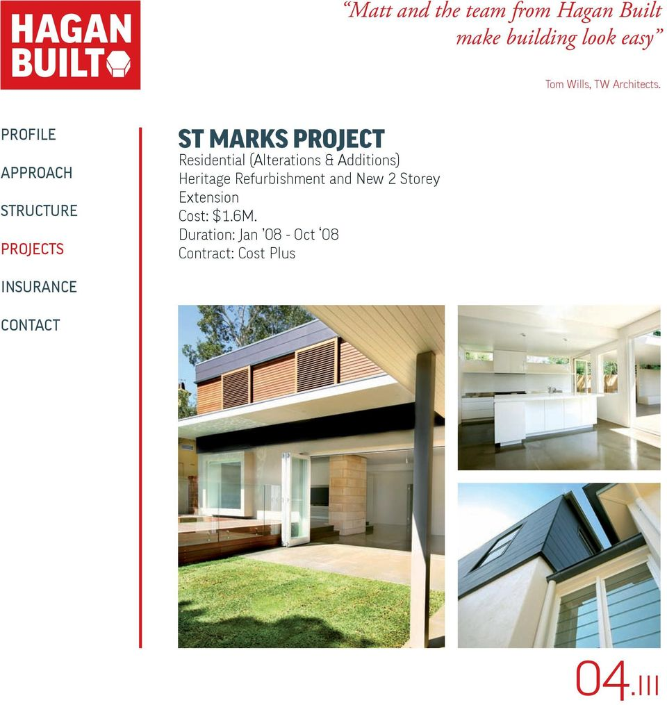 ST MARKS PROJECT Residential (Alterations & Additions) Heritage