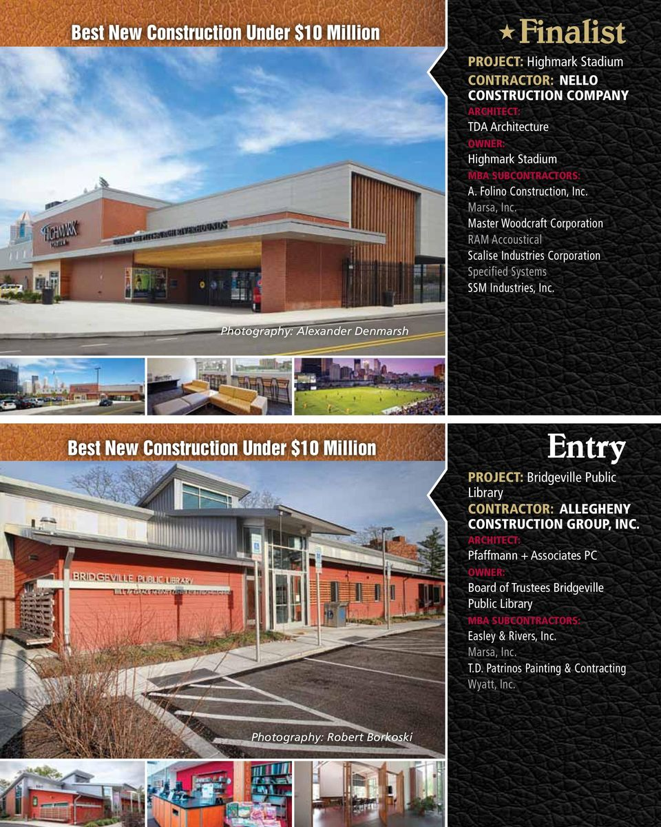 Photography: Alexander Denmarsh Best New Construction Under $10 Million Entry PROJECT: Bridgeville Public Library Contractor: Allegheny Construction Group, Inc.