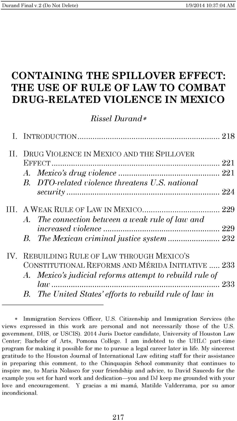 The connection between a weak rule of law and increased violence... 229 B. The Mexican criminal justice system... 232 IV.