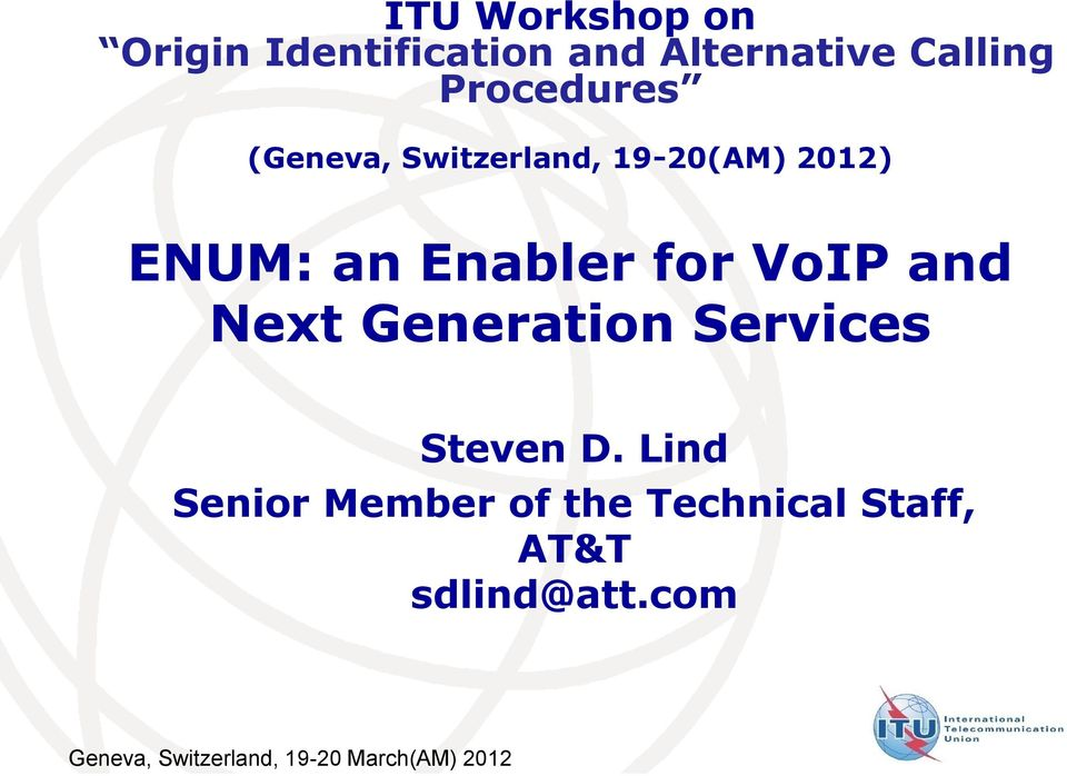 VoIP and Next Generation Services Steven D.