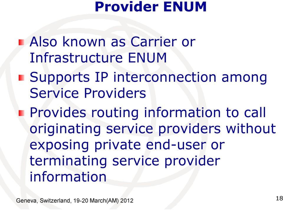 call originating service providers without exposing private end-user or