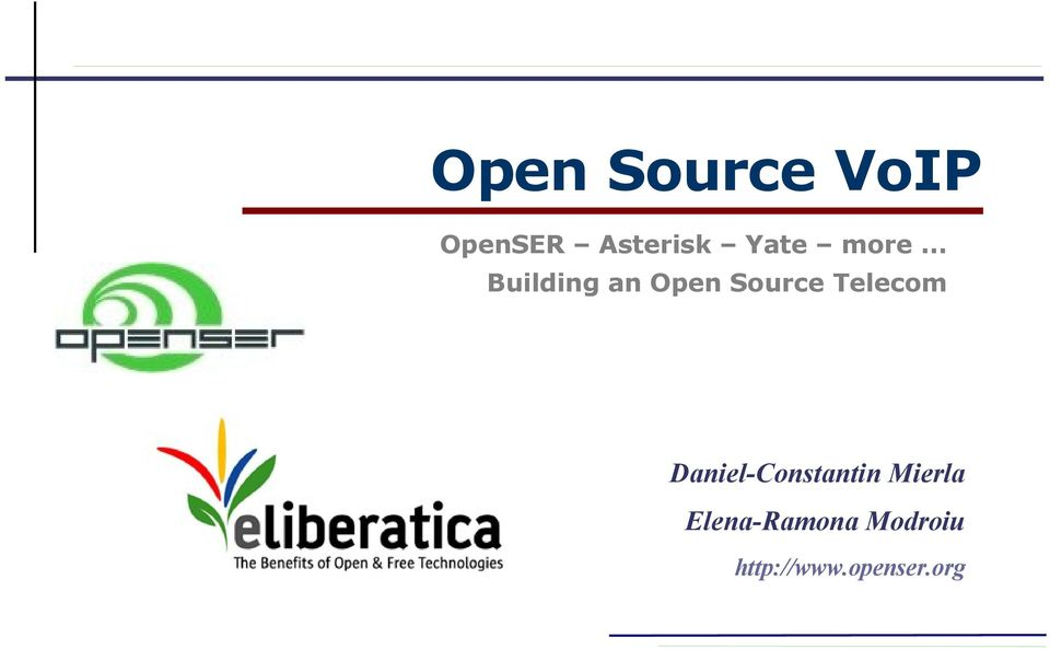 .. Building an Open Source Telecom