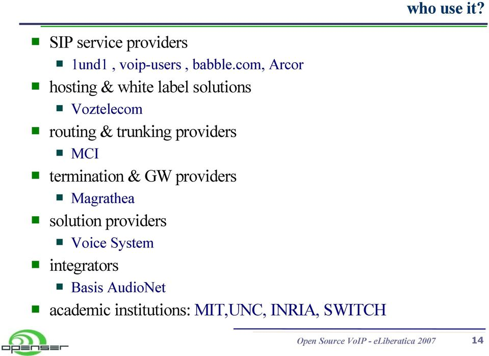 integrators Magrathea solution providers MCI termination & GW providers