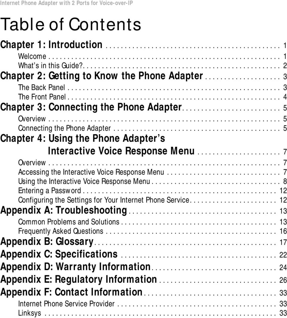 ....................................................... 4 Chapter 3: Connecting the Phone Adapter.......................... 5 Overview............................................................. 5 Connecting the Phone Adapter.