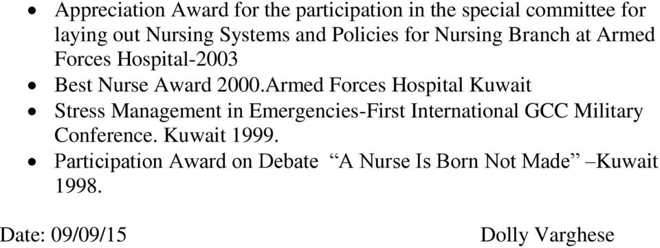 Armed Forces Hospital Kuwait Stress Management in Emergencies-First International GCC Military