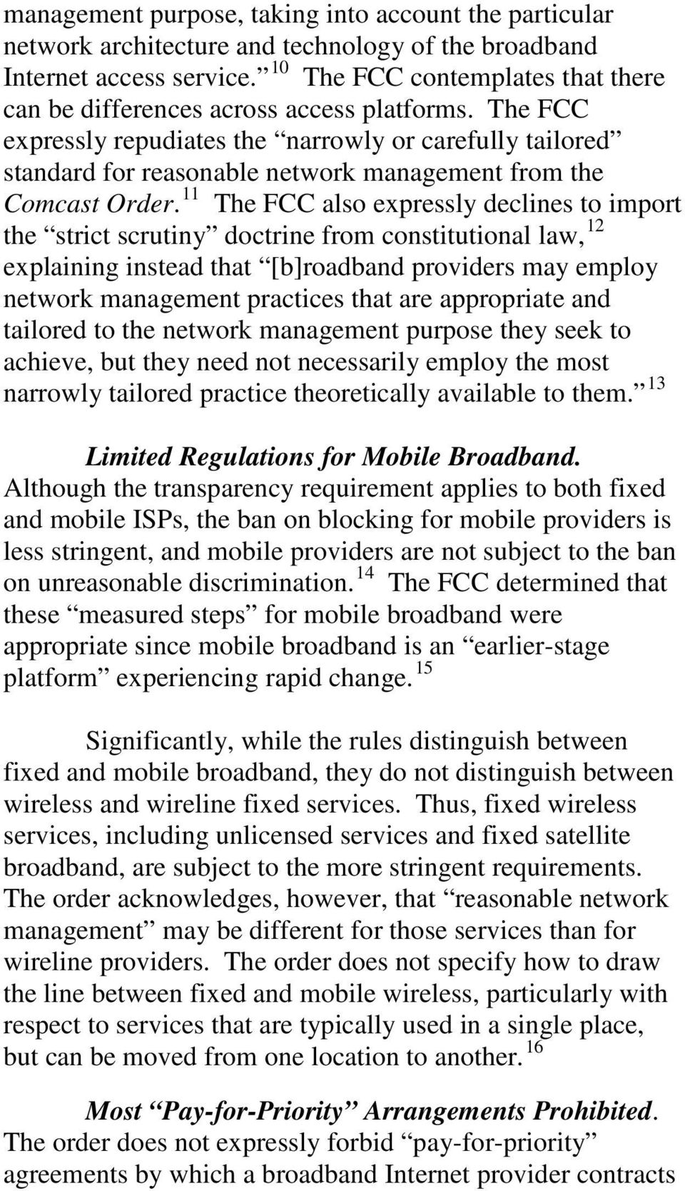 The FCC expressly repudiates the narrowly or carefully tailored standard for reasonable network management from the Comcast Order.