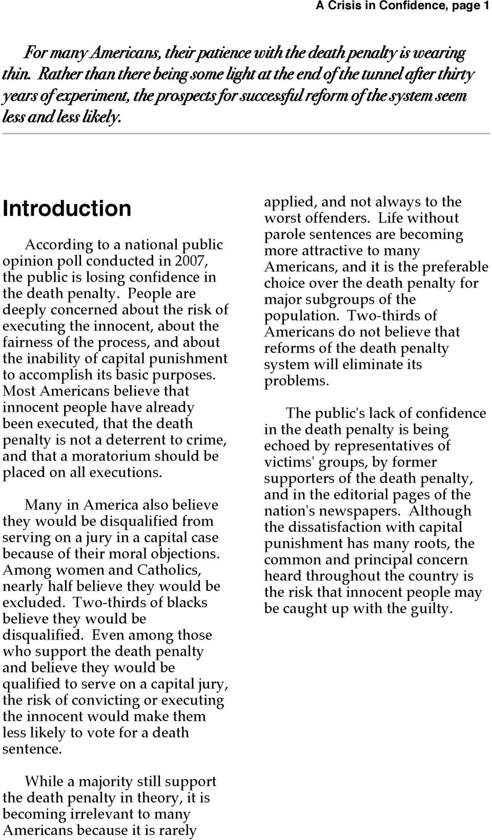 Introduction According to a national public opinion poll conducted in 2007, the public is losing confidence in the death penalty.