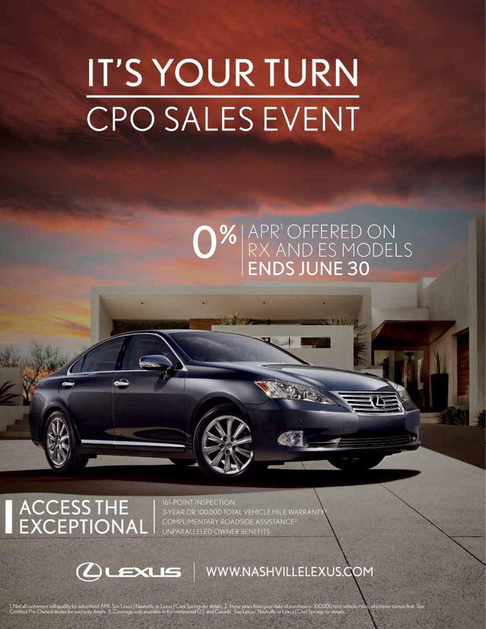 See Lexus Nashville or Lexus Cool Springs for details. 2. Three years from your date of purchase or 100,000 total vehicle miles, whichever comes first.