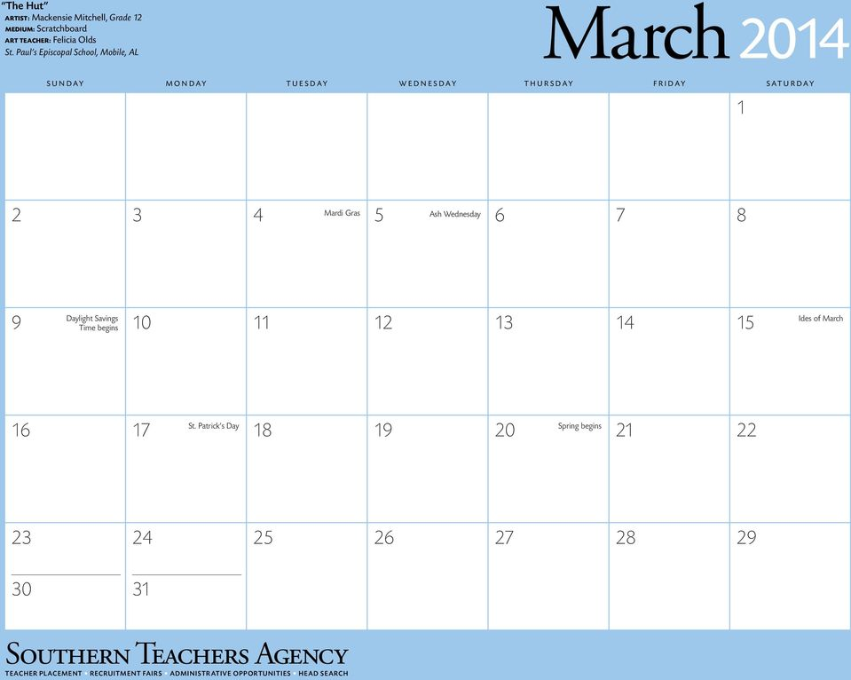 Wednesday 2 3 4 5 6 7 8 Daylight Savings 9 Time begins 10 11 12 13 14 15 Ides of March St.