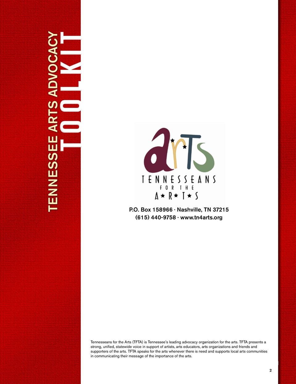 TFTA presents a strong, unified, statewide voice in support of artists, arts educators, arts organizations and friends