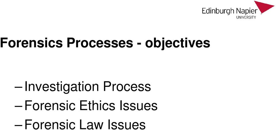 Process Forensic Ethics