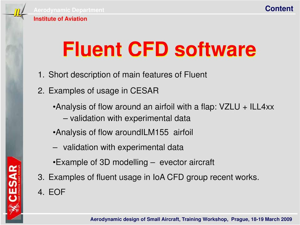 validation with experimental data Analysis of flow aroundilm155 airfoil validation with