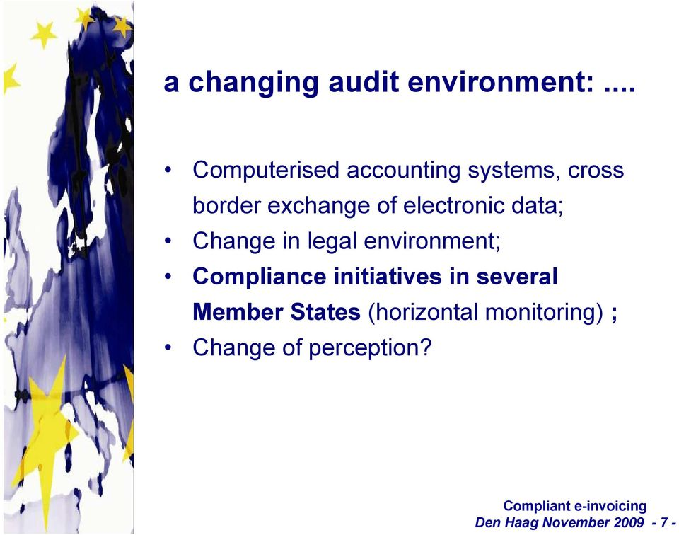 electronic data; Change in legal environment; Compliance