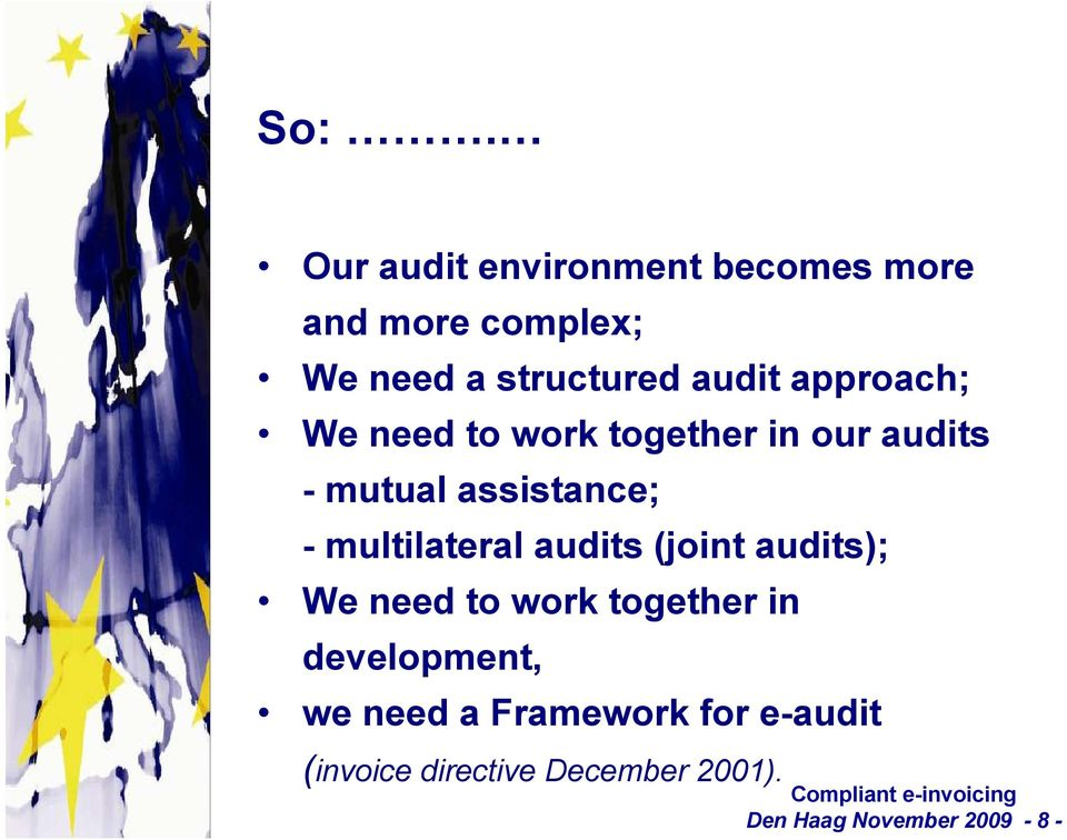 multilateral audits (joint audits); We need to work together in development, we