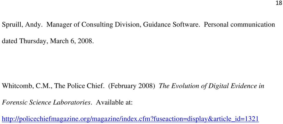 (February 2008) The Evolution of Digital Evidence in Forensic Science Laboratories.