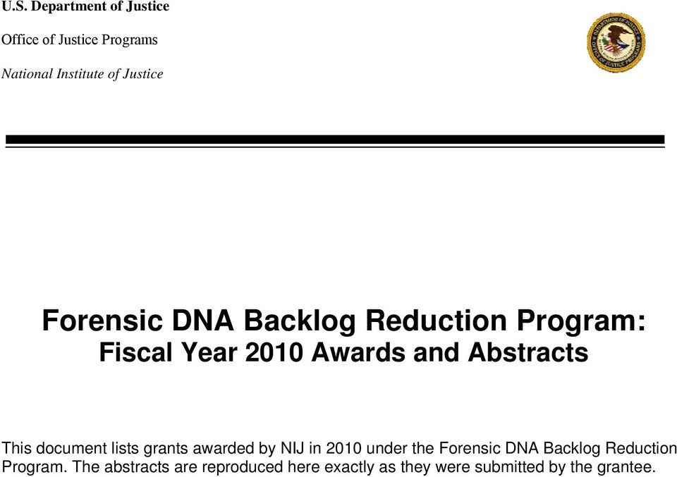 document lists grants awarded by NIJ in 2010 under the Forensic DNA Backlog Reduction
