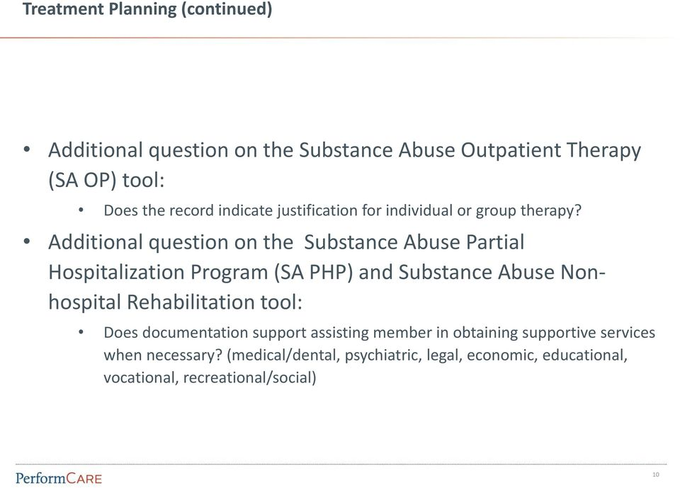 Additional question on the Substance Abuse Partial Hospitalization Program (SA PHP) and Substance Abuse Nonhospital