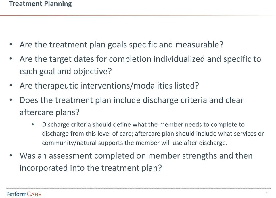 Does the treatment plan include discharge criteria and clear aftercare plans?