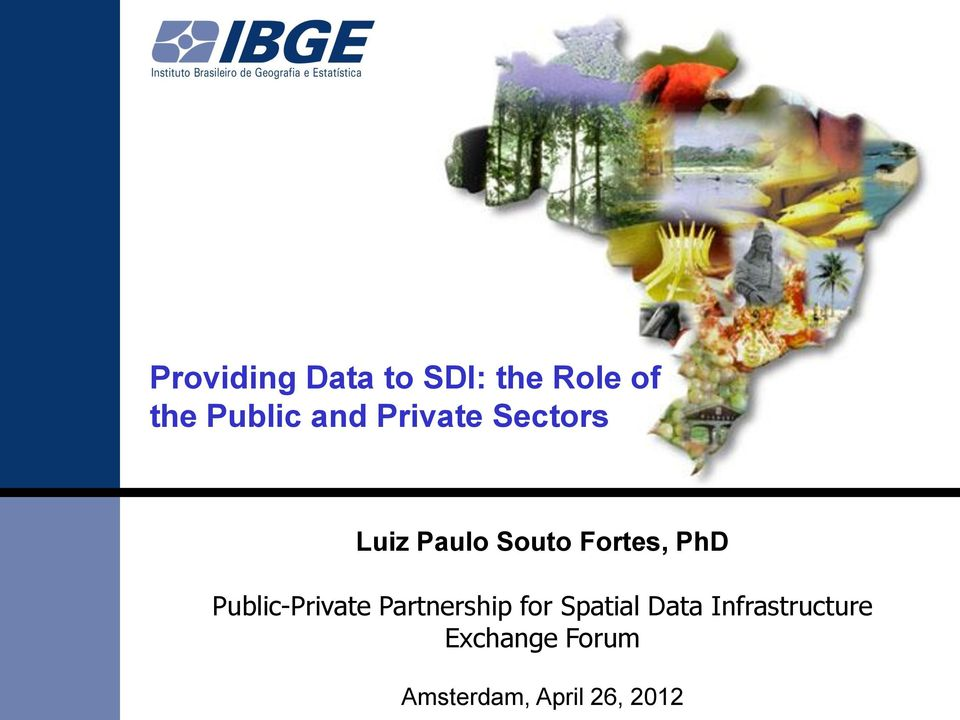 Public-Private Partnership for Spatial Data