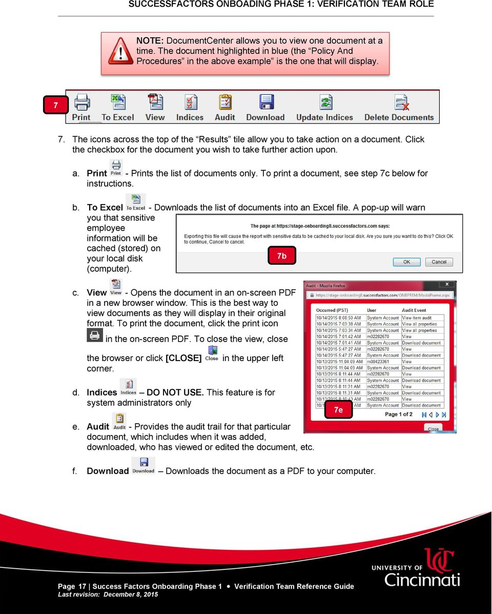 To print a document, see step 7c below for instructions. b. To Excel - Downloads the list of documents into an Excel file.