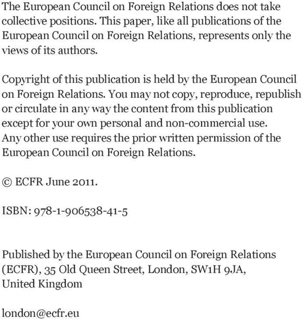 Copyright of this publication is held by the European Council on Foreign Relations.
