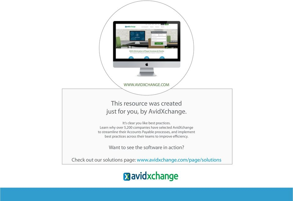 Learn why over 5,200 companies have selected AvidXchange to streamline their Accounts Payable