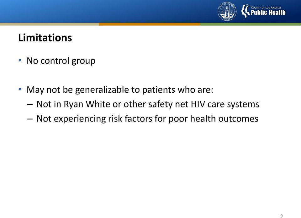 White or other safety net HIV care systems Not