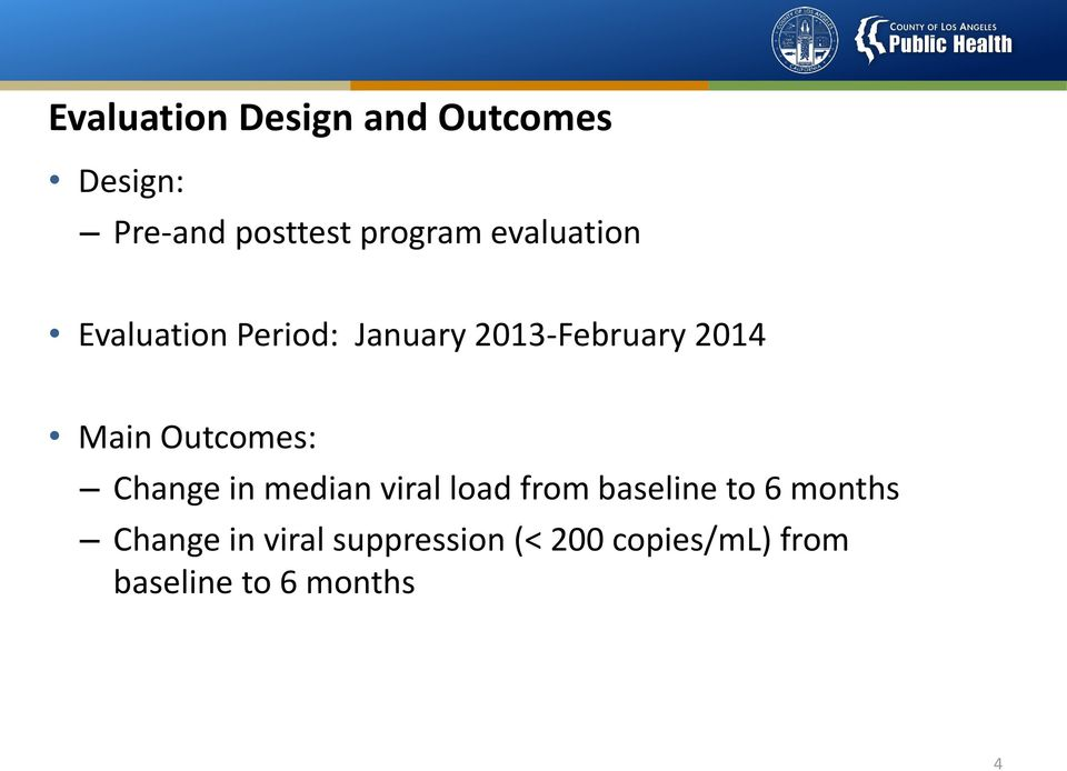 Outcomes: Change in median viral load from baseline to 6 months