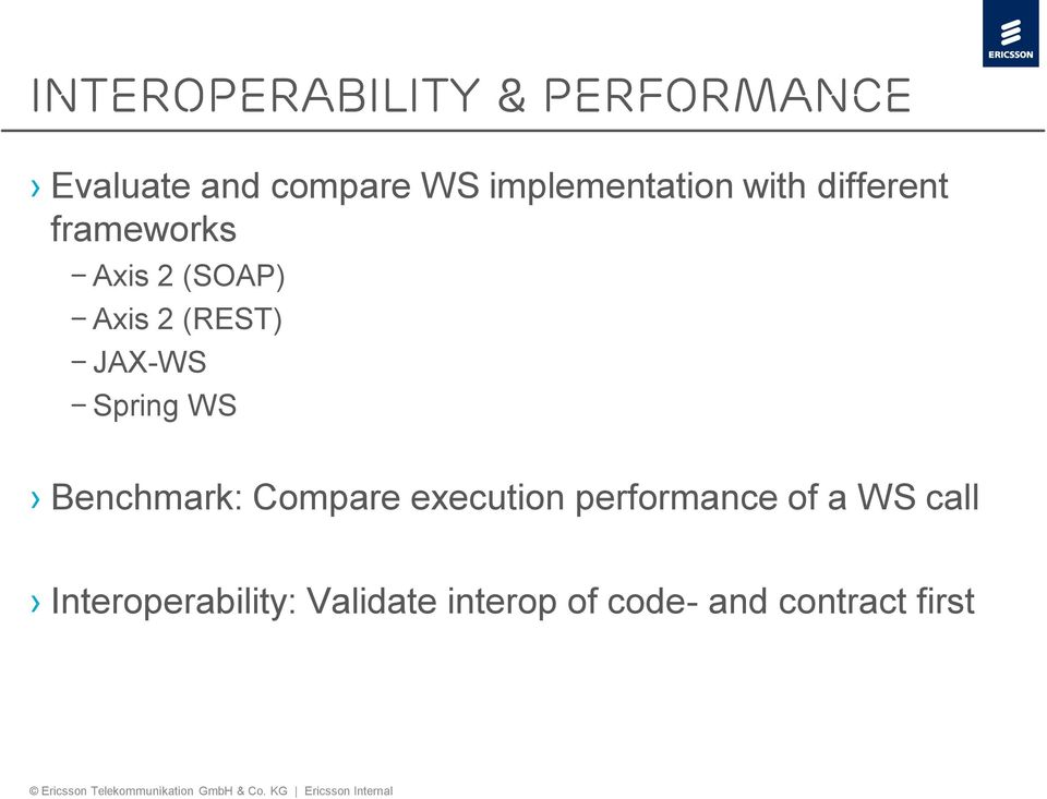 (REST) JAX-WS Spring WS Benchmark: Compare execution performance