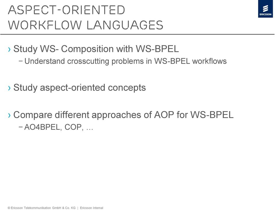 problems in WS-BPEL workflows Study aspect-oriented