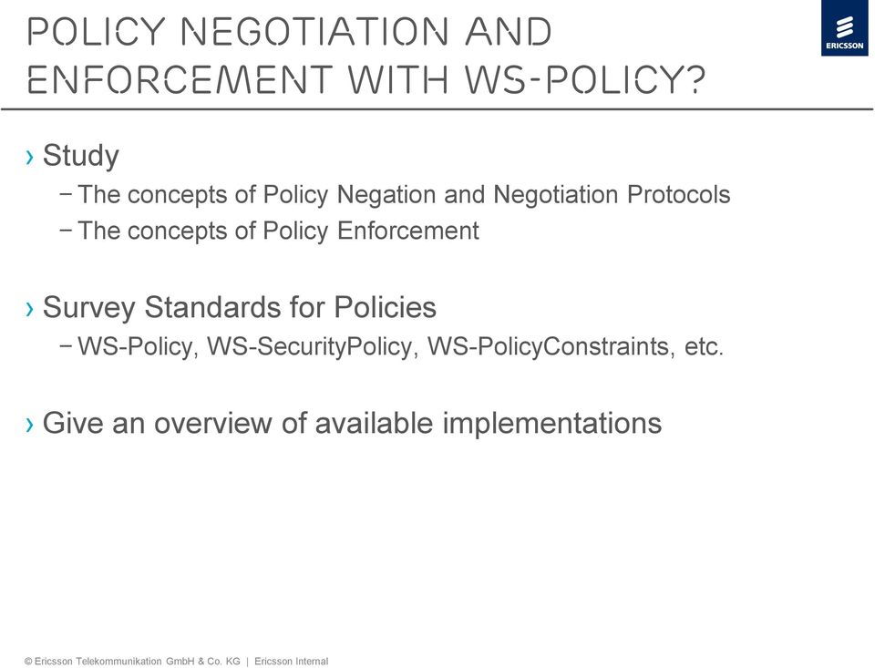 concepts of Policy Enforcement Survey Standards for Policies