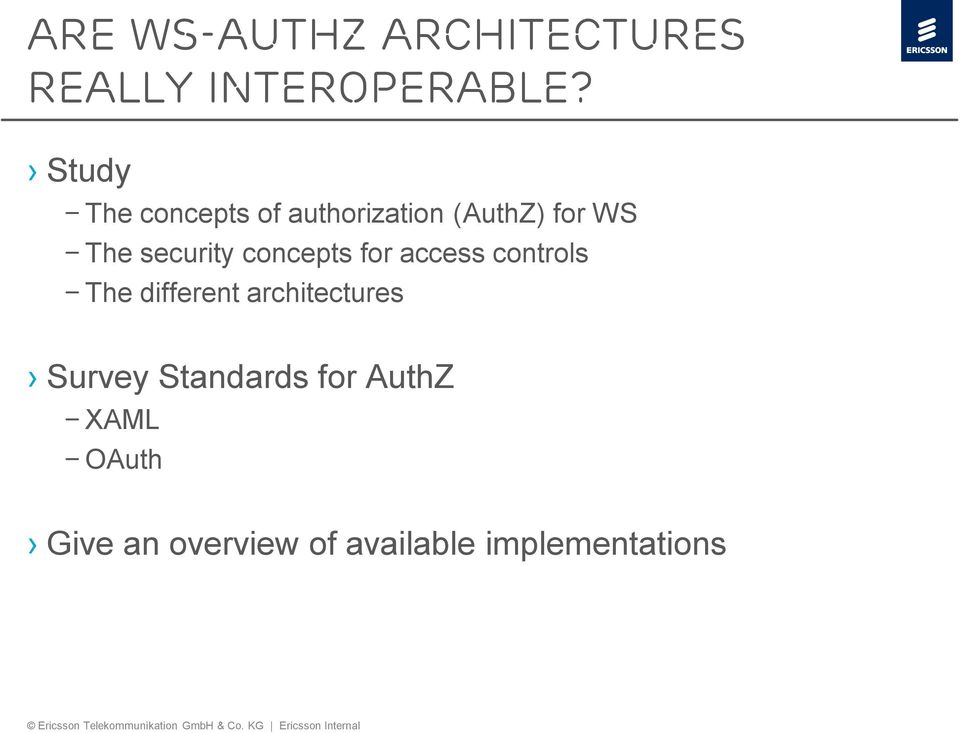 concepts for access controls The different architectures Survey