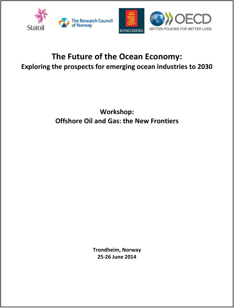 industries to 2030 Workshop: Offshore Oil