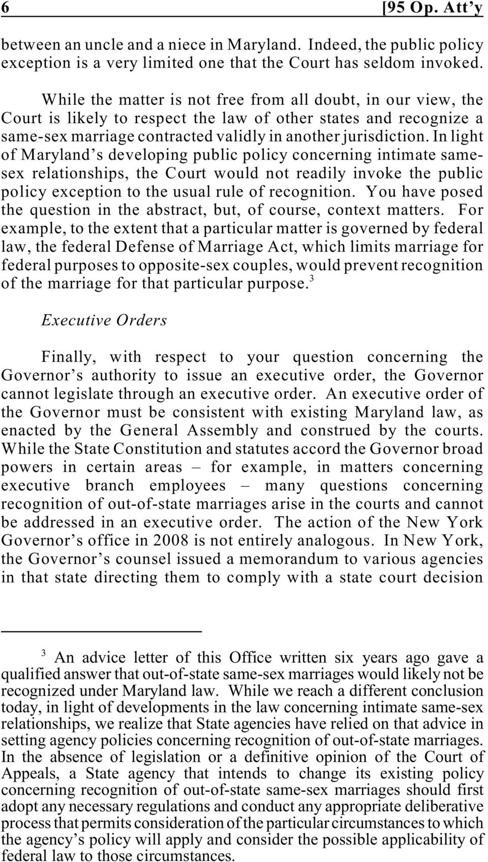 In light of Maryland s developing public policy concerning intimate samesex relationships, the Court would not readily invoke the public policy exception to the usual rule of recognition.