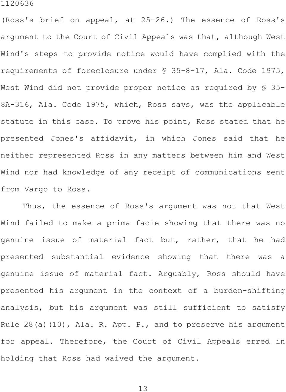 Code 1975, West Wind did not provide proper notice as required by 35-8A-316, Ala. Code 1975, which, Ross says, was the applicable statute in this case.