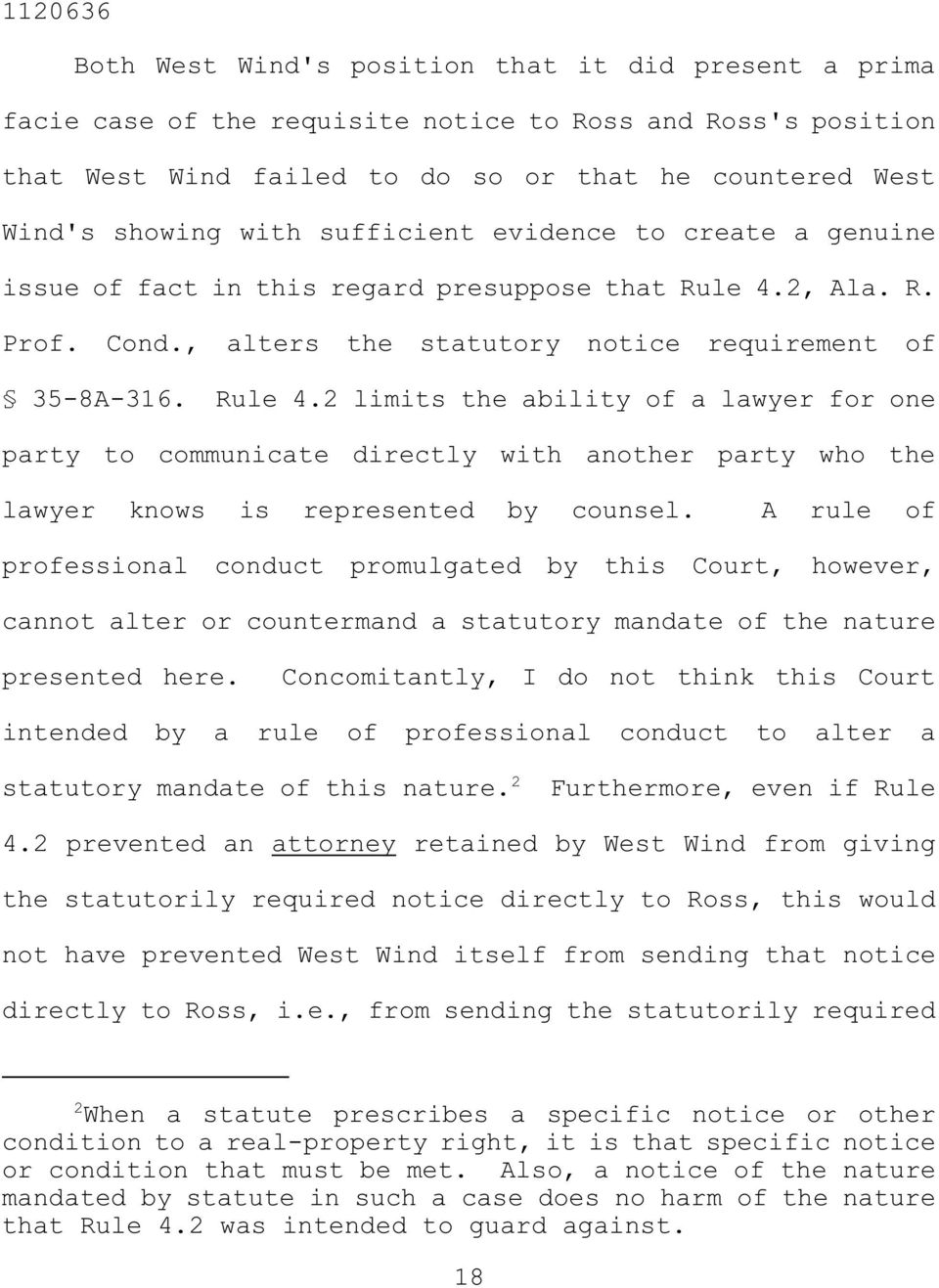 2, Ala. R. Prof. Cond., alters the statutory notice requirement of 35-8A-316. Rule 4.