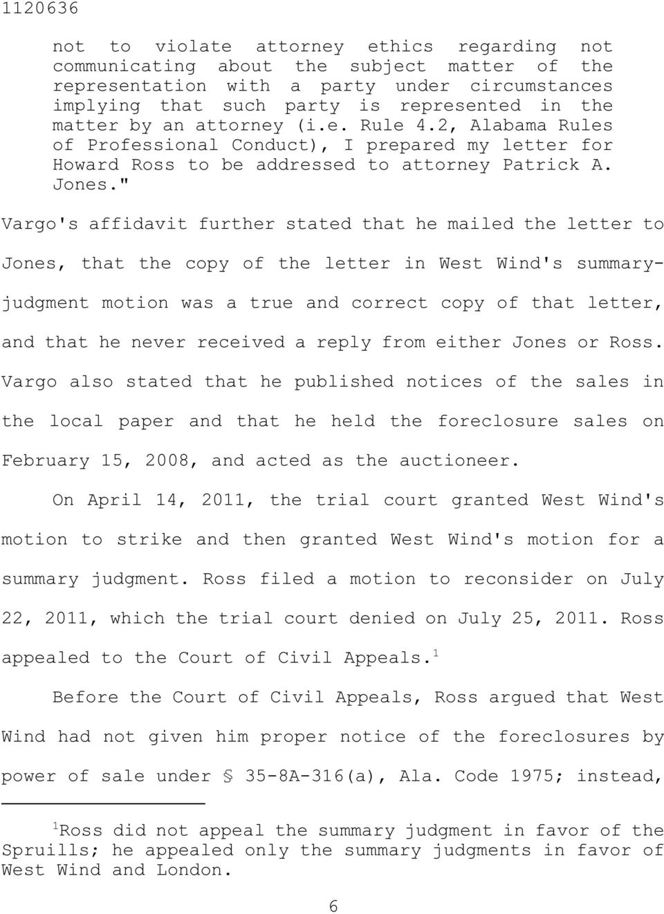 """ Vargo's affidavit further stated that he mailed the letter to Jones, that the copy of the letter in West Wind's summaryjudgment motion was a true and correct copy of that letter, and that he never"