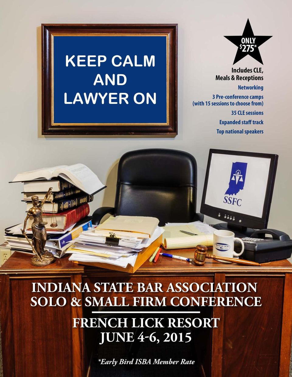 Expanded staff track Top national speakers INDIANA STATE BAR ASSOCIATION