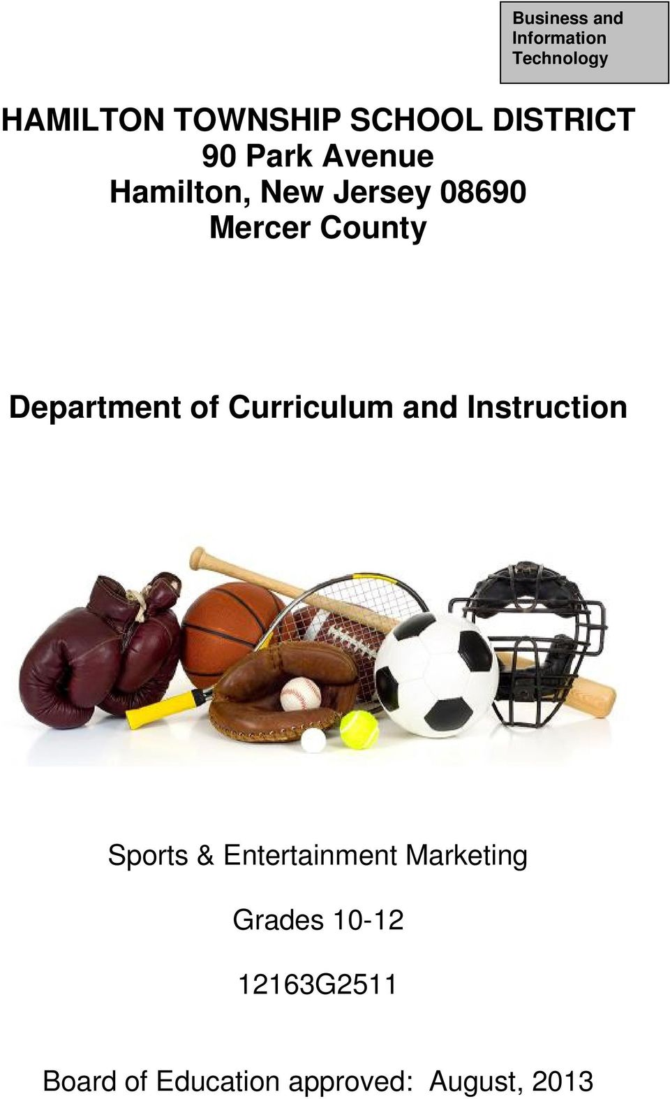 Department of Curriculum and Instruction Sports & Entertainment