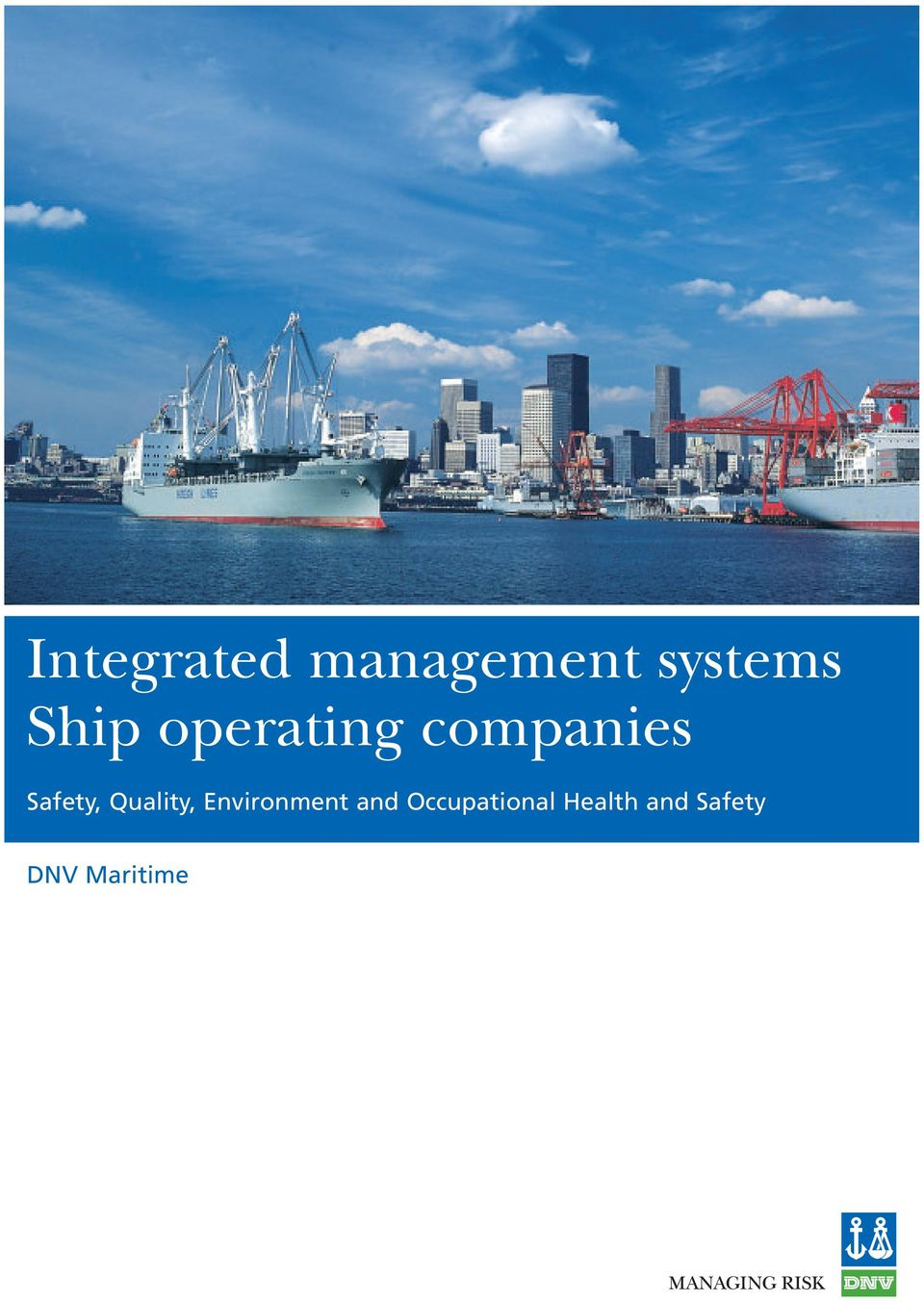 What is an Integrated Management System