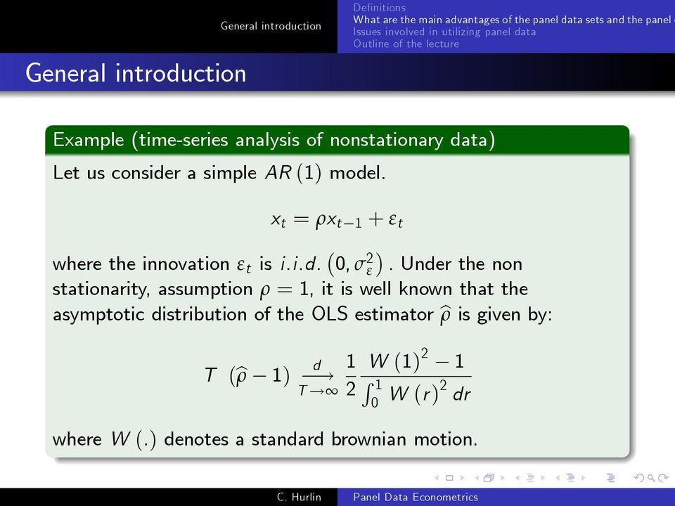 Under the non stationarity, assumption ρ = 1, it is well known that the asymptotic distribution