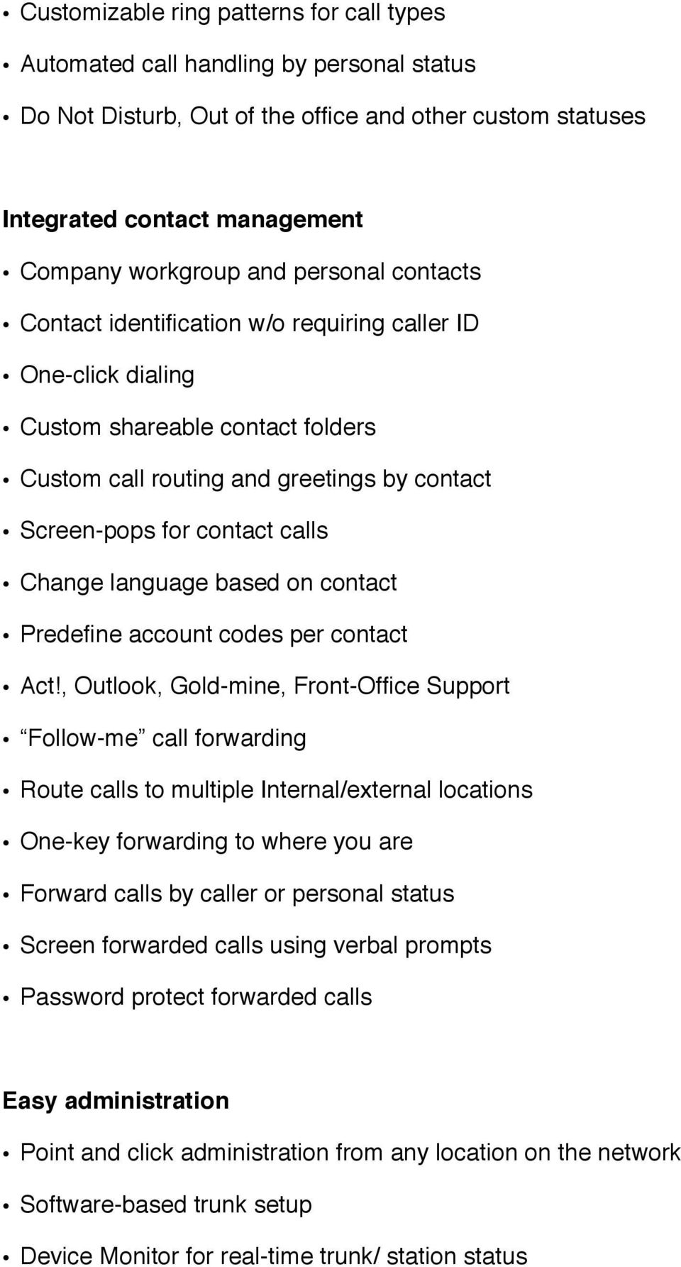 language based on contact Predefine account codes per contact Act!