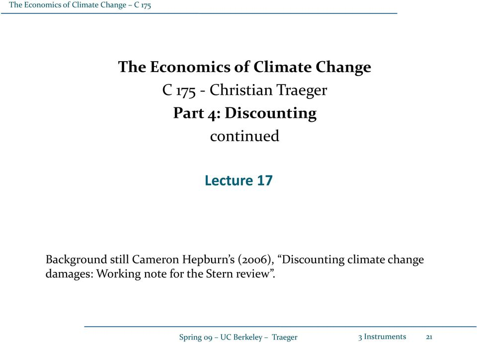 Hepburn s (2006), Discounting climate change damages: Working